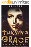 Turning Grace (The Turning Series, Book 1)