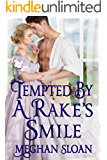 Tempted by a Rake's Smile: A Historical Regency Romance Book