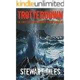 Trotterdown: The First three Detective Harriet Taylor Thrillers
