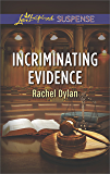 Incriminating Evidence (Love Inspired Suspense)