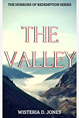 The Valley: The Horrors of Redemption Series Kindle Edition
