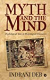 Myth and the Mind: Psychological Tales of Mythological Characters