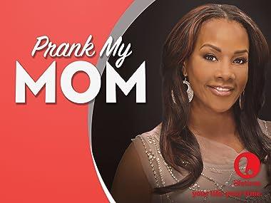 Amazon com: Prank My Mom Season 1: Amazon Digital Services LLC