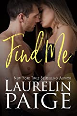 Find Me (Found Duet Book 2) Kindle Edition