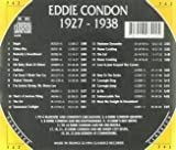 Eddie Condon: The Chronological Classics, 1927-1938