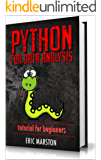Python for data analysis: Basics of Data Analysis with Python, Database Management and Programming with Pandas, Numpy and IpythonT (Python Series Book 1)