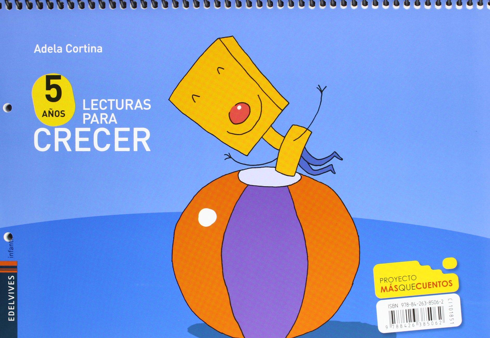 Lecturas para crecer Infantil 5 años Mas que cuentos - 9788426385062:  Amazon.es: Ana Mª García García, Miguel José Llofríu Terrasa, Sonia  Montesinos Muñoz: ...