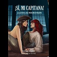 ¡Sí, mi capitana!: La leyenda del monstruo marino