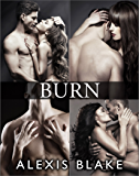 Burn - Complete Series