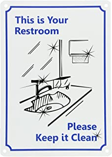 smartsign plastic sign legend this is your restroom please keep it clean with