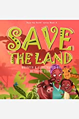 Save the Land (Save the Earth Book 4) Kindle Edition