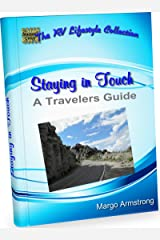 Staying In Touch: A Travelers Guide Kindle Edition