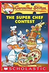Geronimo Stilton #58: The Super Chef Contest Paperback