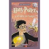 HarryPotter y el cáliz de fuego / Harry Potter and the Goblet of Fire (Spanish Edition)