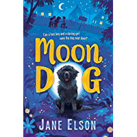 Moon Dog: A heart-warming animal tale of bravery and friendship