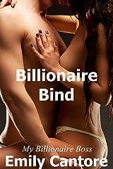 Billionaire Bind: My Billionaire Boss, Part 7 (A Billionaire Romance) Kindle Edition