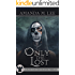 Only the Lost (A Death Gate Grim Reapers Thriller Book 3)