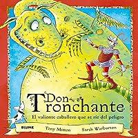 Don Tronchante: El Valiente Caballero Que Se Ríe