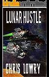 Lunar Hustle (The Dipole Shield Book 1)