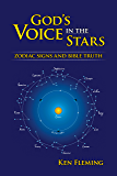 God's Voice in the Stars: Zodiac Signs and Bible Truth