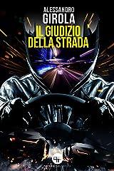 Il giudizio della strada (Italian Edition) Kindle Edition