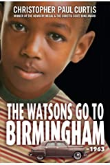 The Watsons Go to Birmingham--1963: A Novel Kindle Edition