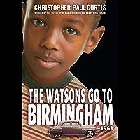 The Watsons Go to Birmingham--1963: A Novel