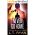 Never Go Home (Jack Noble #8)