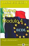 Nuova ECDL – Modulo 4 (fogli elettronici)