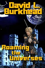 Roaming the Universes Kindle Edition
