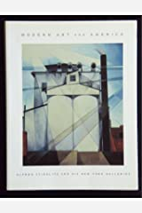 Modern Art in America: Alfred Stieglitz and His New York Galleries Paperback