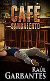 Café Sangriento