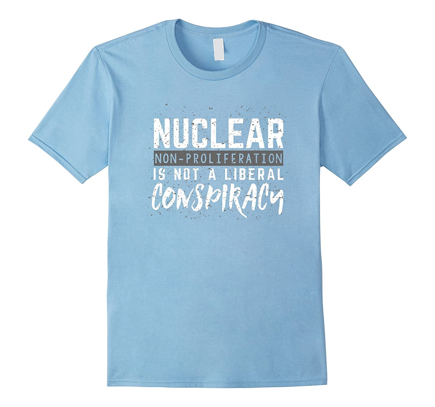 Anti-Trump T-shirt - Nuclear Non-Proliferation-CD