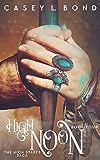 High Noon (The High Stakes Saga Book 4)