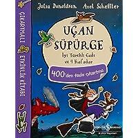 Uçan Süpürge - İyi Yürekli Cadı ve 4 Kafadar Çıkartmalı Etkinlik Kitabı: 400'den Fazla Çıkartma: 400'den Fazla Çıkartma