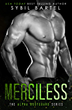 Merciless (The Alpha Bodyguard Series)