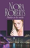 Humo en la noche (Nora Roberts 'Historias nocturnas')