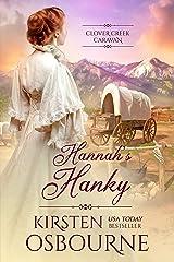 Hannah's Hanky (Clover Creek Caravan Book 1) Kindle Edition
