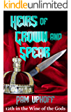 Heirs of Crown and Spear (Wine of the Gods Book 12)