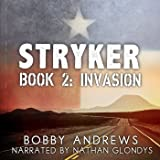 Invasion: Stryker, Book 2