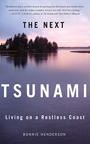 The Next Tsunami: Living on a Restless Coast (English Edition)