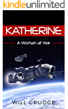 Katherine: A Woman at War (War Master Candidate Book 4)