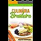 Culinária Brasileira: Deliciosas receitas para a sua cozinha