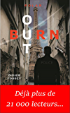 Burn-Out: Prix du Polar 2015 du Lions Club (Polar/Policier/Thriller)