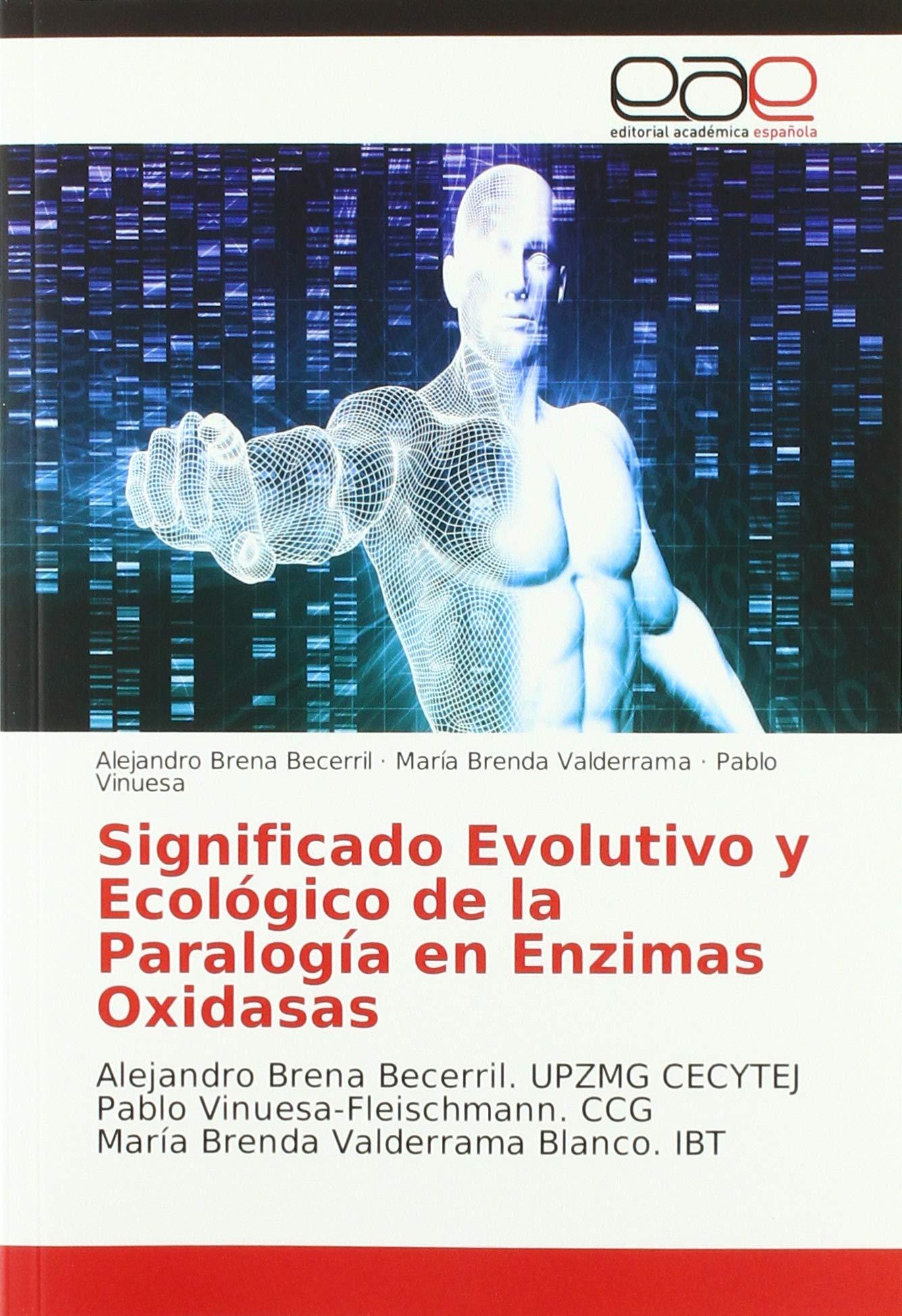 Significado Evolutivo y Ecológico de la Paralogía en Enzimas ...