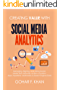 Creating Value With Social Media Analytics: Managing, Aligning, and Mining Social Media Text, Networks, Actions, Location, Aps, Hyperlinks, Multimedia, Search Engines Data