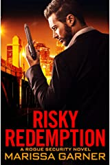 Risky Redemption (Rogue Security Book 1) Kindle Edition