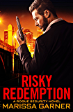 Risky Redemption (Rogue Security)