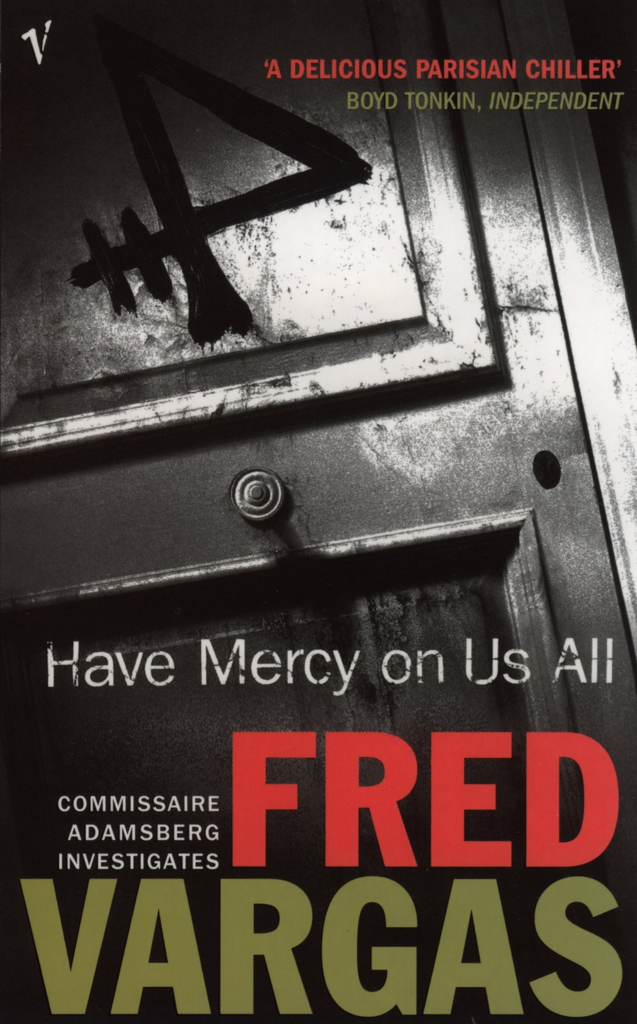 Amazon Fr Have Mercy On Us All Fred Vargas Livres