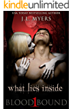 What Lies Inside: A Vampire Paranormal Romance (Blood Bound Series Book 1)
